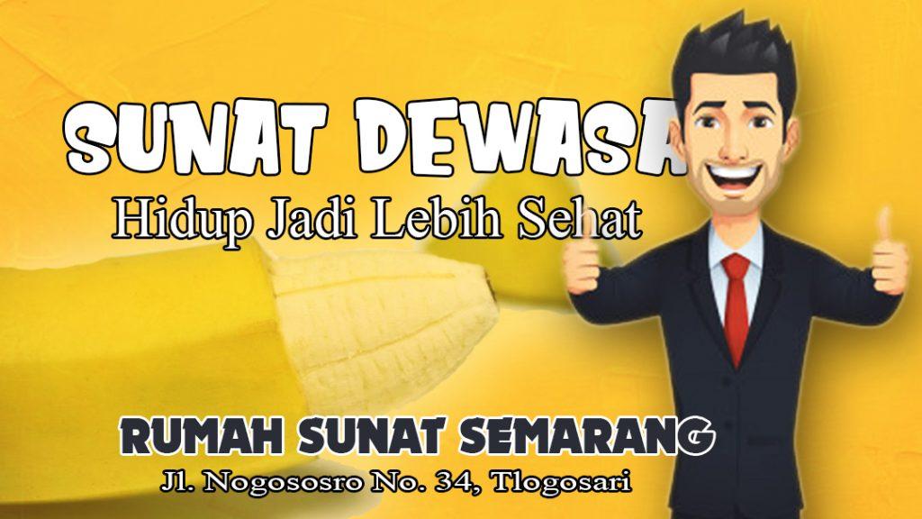Sunat Dewasa Di Semarang, Jawa Tengah